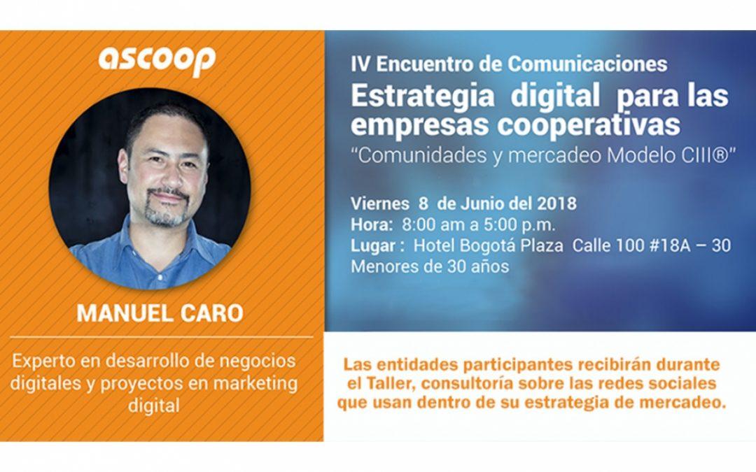 IV Encuentro de Comunicación: Estrategia digital para las empresas cooperativas