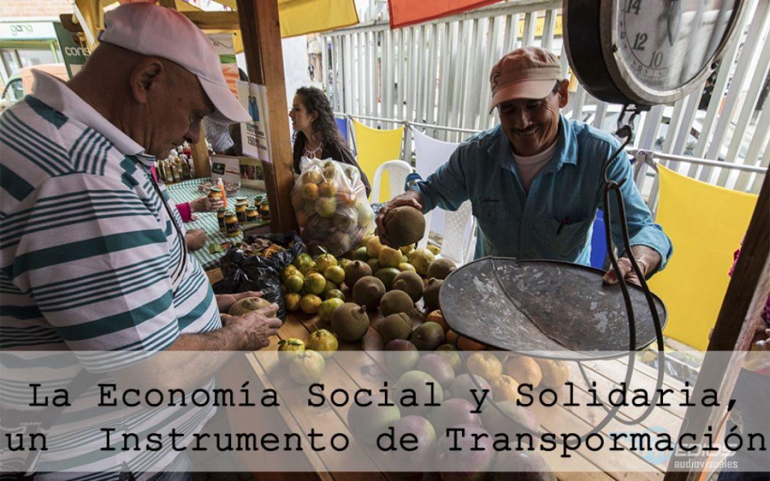 La economía solidaria: instrumento de transformación social